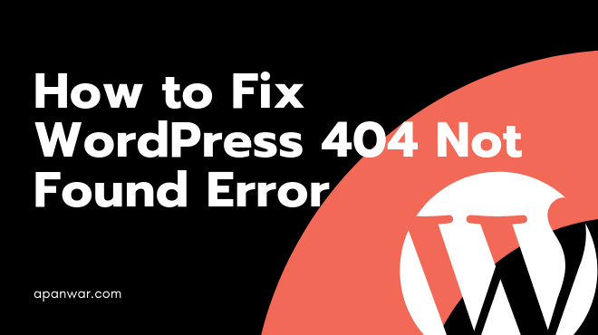 How to Fix- 404 Not Found Wordpress Page and Dashboard Admin