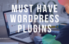 11 Major WordPress Plugins You Should Use