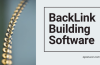 6 Amazing Back Link Building Software to Boost Your Rankings!