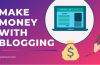 How to Monetize A Blog- 12 Success Ways to Make Money with Blogging