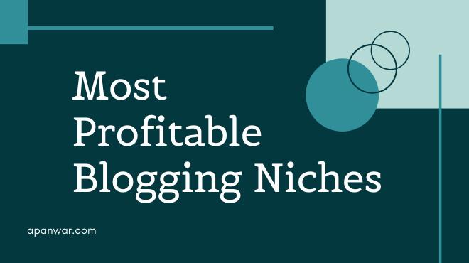 most profitable blogging ideas to start
