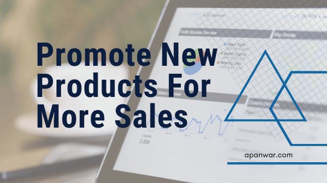 how to promote new products online