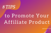 How to Promote Affiliate Product Strategically in 2020