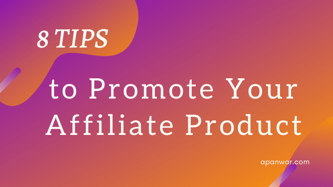 how to promote affiliate products online