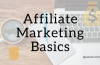 What Is Affiliate Marketing and How To Do It? Everything Explained!