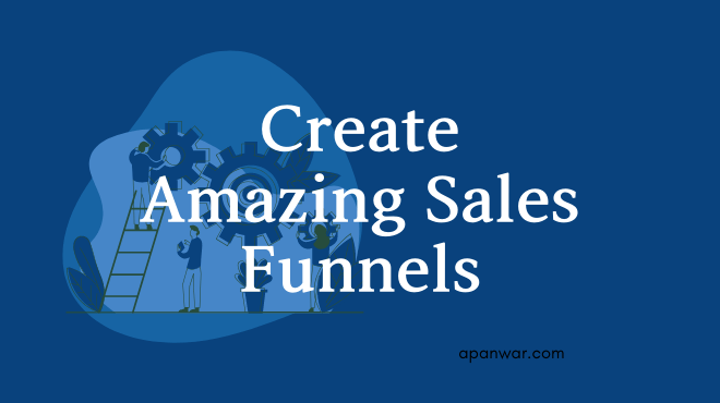 create amazing sales funnel