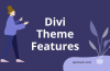 Divi WordPress Theme Features and Overview