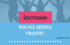 How to Get More and Free Social Media Traffic to Your Blog