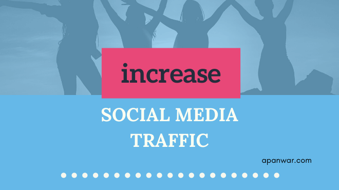 increase social media traffic to your blog