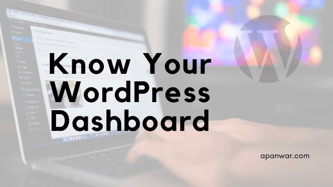 know your wordpress dashboard