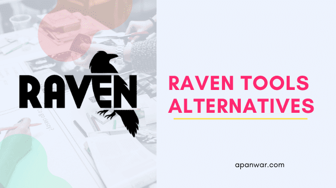 Choose the Best Raven Tools Alternatives