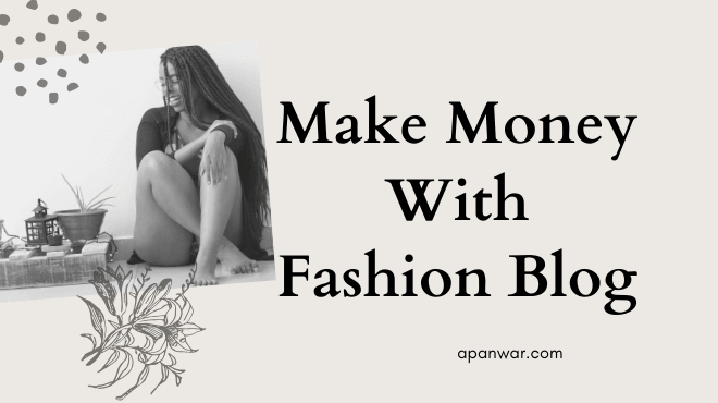 Make money by fashion blogging