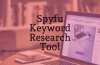 Spyfu Competitor Keyword Research Tool Full Review