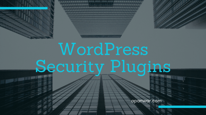 Best wordpress Security plugin for yoru blog