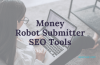 Money Robot – A High Quality Link Building Software