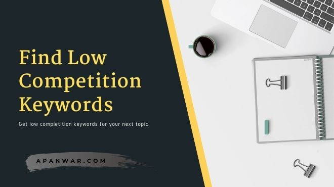 how to find perfect low competition keywords