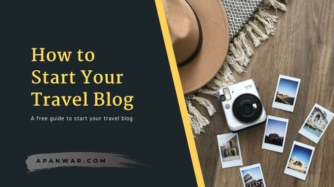 Start Your Travel Blog Successfully with 8 Easy Points in 2021