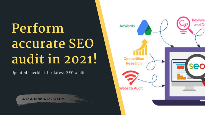 How to perform an accurate SEO audit in 2021 updated!