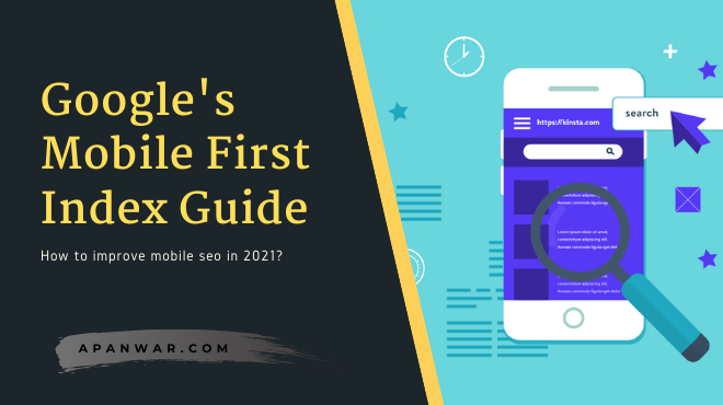 What is Google's Mobile First Index? How To Improve Mobile SEO In 2021!