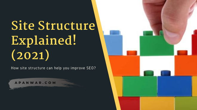 What is site structure? How it can help your SEO improve?