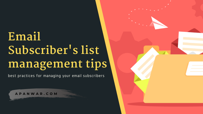 How to manage your email list subscribers for better results!