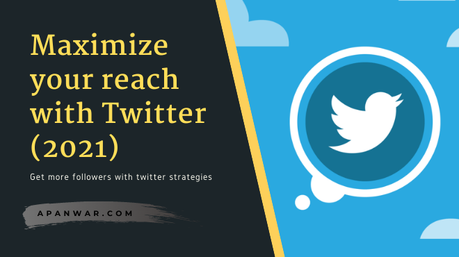 How to maximize outreach with Twitter in 2021?