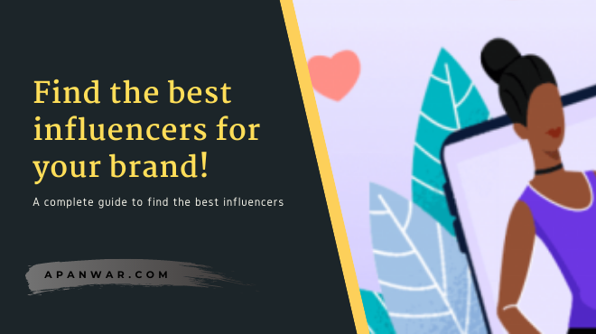 How to find the perfect influencers for your brand? The quick way!