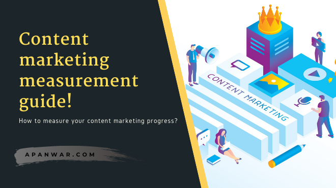 What is content marketing? Content marketing measurement guide for 2021!