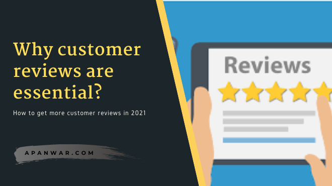How to get more customer reviews? importance of customer reviews in marketing