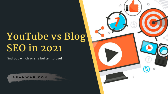 YouTube SEO vs Blog SEO which is better in 2021?