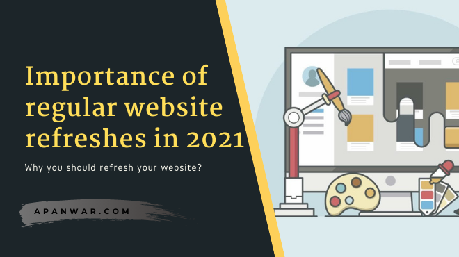 How to figure out when it's time for a website refresh? ( complete guide )