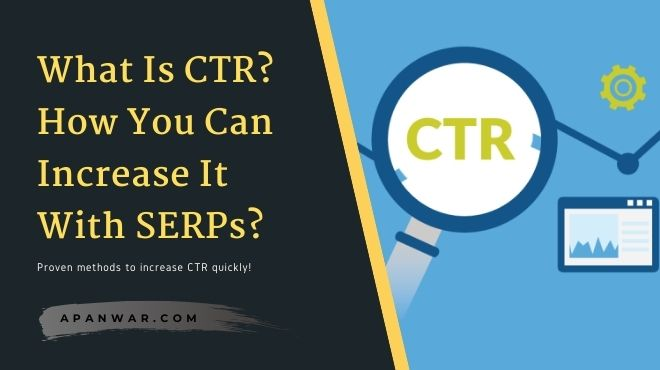 What is CTR? How to increase it from the SERPs?
